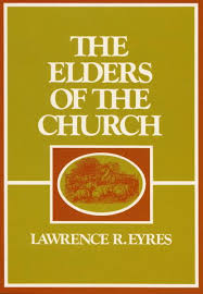 Image result for the elders of the church laurence eyres